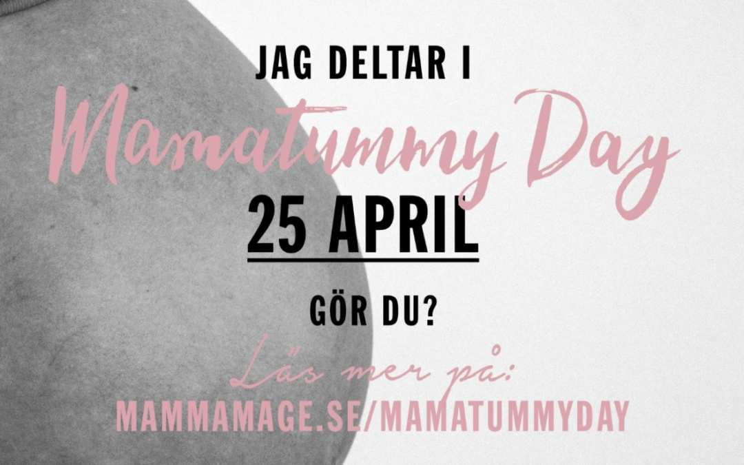 Mamatummy Day 25 April